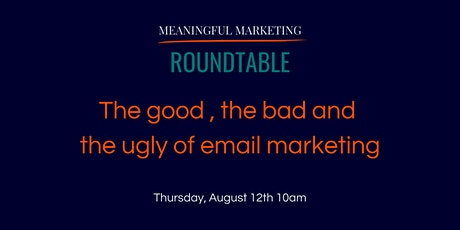 Meaningful Marketing Roundtable - let's talk email marketing tickets