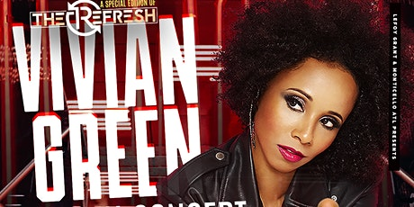 NEW VIIVIAN GREEN CONCERT DATE IS NOW FRIDAY, AUG. 20TH tickets