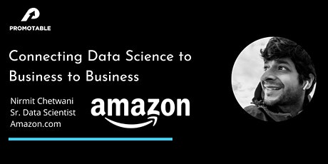 Connecting Data Science to Business w/ Amazon's Data Scientist tickets