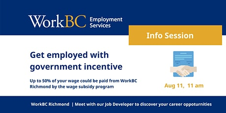 Aug 11_Get hired with Government Incentive_WorkBC Richmond tickets