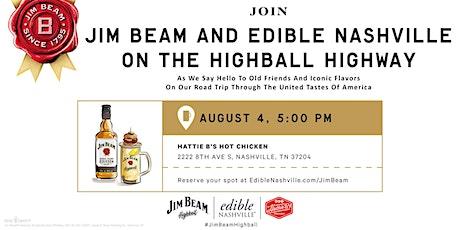 Jim Beam & Edible Nashville Highball Formation Tour tickets
