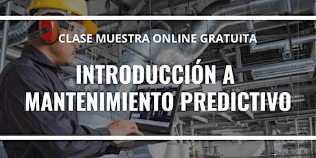 """Clase Muestra Online GRATUITA """"Introducción a mantenimiento predictivo"""". boletos"""