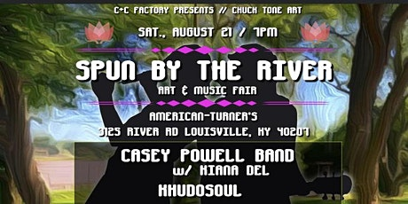 SPUN BY THE RIVER tickets