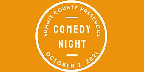 Comedy Night Fundraiser for Summit County Preschool 2021 tickets