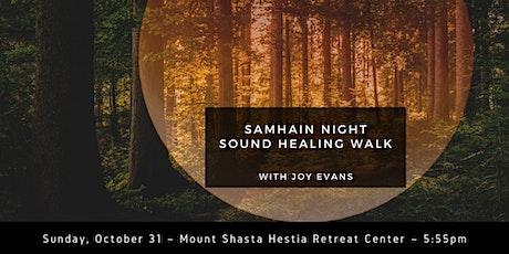 Samhain Night Sound Healing Walk in Mount Shasta tickets