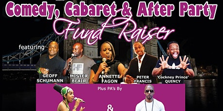 COMEDY, CABARET & AFTER PARTY - Fund Raiser tickets