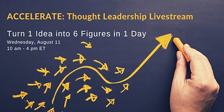 ACCELERATE - Thought Leadership Livestream tickets