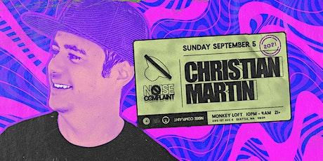 Noise Complaint ft. Christian Martin tickets