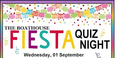 Fiesta Quiz Night @ The Boathouse tickets