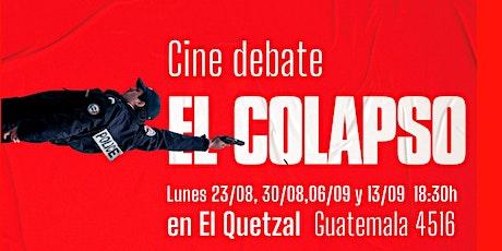 Un fogón para el Colapso: ciclo presencial de cine debate en El Quetzal entradas