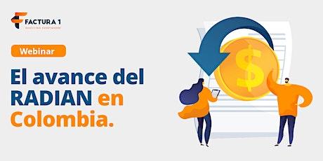 El avance del RADIAN en Colombia entradas