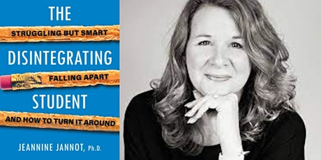 """Virtual Author Event - Dr. Jeannine Jannot (""""The Disintegrating Student"""") tickets"""