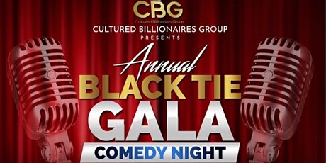 Copy of CBG Annual Black Tie Gala and Comedy Show tickets