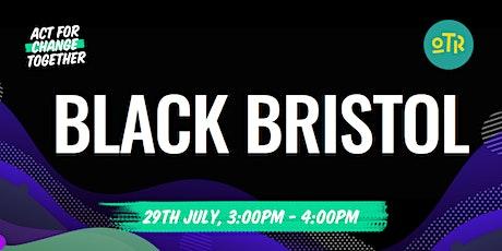 Black Bristol tickets