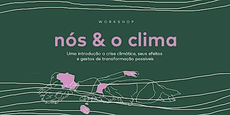 Nós e o Clima | Edição 2 ingressos