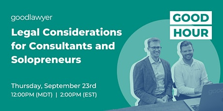 Legal Considerations for Consultants and Solopreneurs tickets