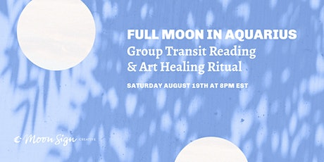 Full Moon in Aquarius Gathering and Reading tickets
