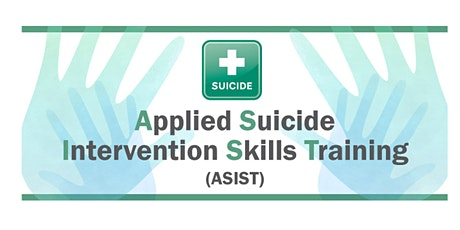 Applied Suicide Intervention Skills Training (ASIST) October 2021 - Bend tickets