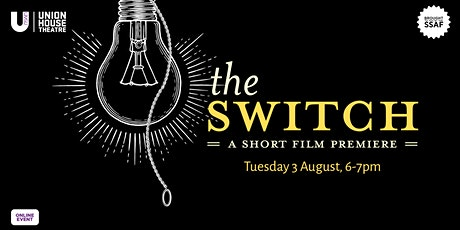 The Switch - A Short Film Premiere tickets