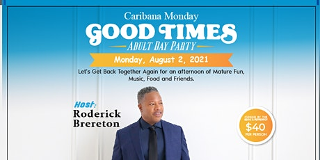 Caribana Monday GOOD TIMES  Adult Day Party tickets