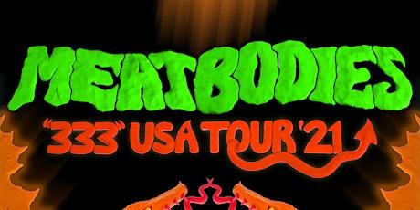 MeatMeatbodies & Acid Dad with tba @ Karate Church tickets
