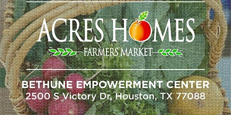 Acres Homes Farmers Market tickets