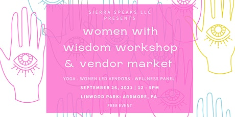 Women With Wisdom Workshop | 2021 tickets