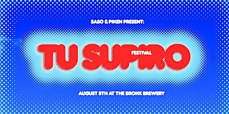 Saso & Piken Present: Tu Supiro Festival @ The Bronx Brewery tickets