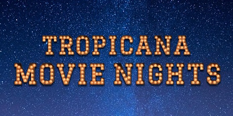 Tropicana Movie Nights @ The Hollywood Roosevelt tickets