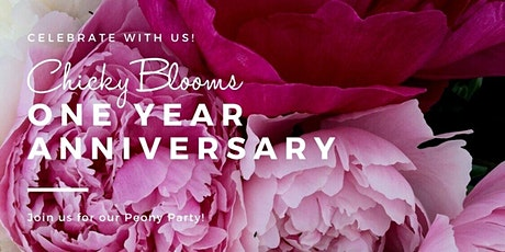 Chicky Blooms 1 Year Anniversary Party tickets