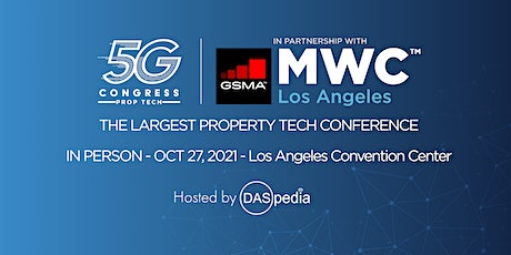 5G Congress PropTech by DASpedia with MWC LA 2021 tickets