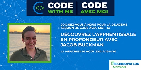 Code avec moi - IA avec Jacob Buckman billets
