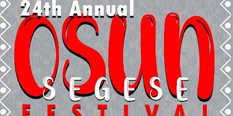 "24th Annual Osun Festival ""Segese"" tickets"
