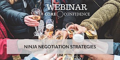 Ninja Negotiation Strategies tickets