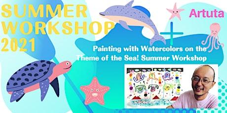Paint the Ocean in Watercolor: Artuta Summer Workshop 2021 tickets