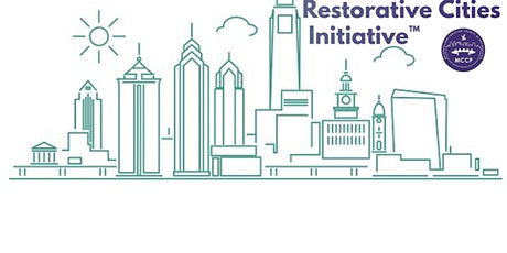 August 26 Restorative cities Initiative™ Training West Philly tickets