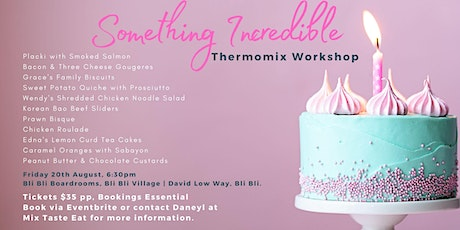 Evening Incredible Food Thermomix Workshop tickets
