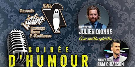 Julien Dionne en français, live à l'Igloo! Avec Sam Chiasson et invités! tickets