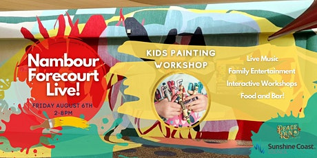 Kids Painting Workshop - Nambour Forecourt Live! tickets