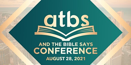 And The Bible Says Conference tickets