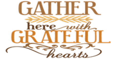 Gather Here with Grateful Hearts tickets