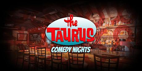 Taurus Comedy Night! tickets