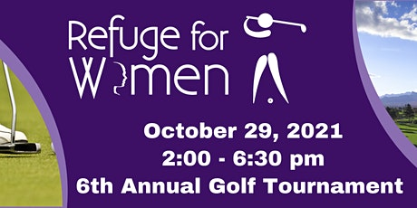6th Annual Golf Tournament for Refuge For Women tickets