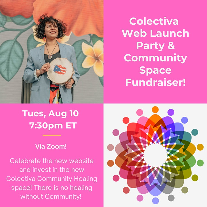 Colectiva Web Launch Party & Community Space Fundraiser image