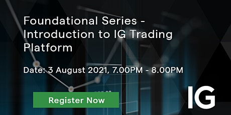 Foundational Series - Introduction to IG Trading Platform tickets