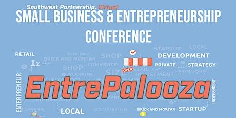 EntrePalooza: SWP Small business and Entrepreneurship  Virtual Conference tickets