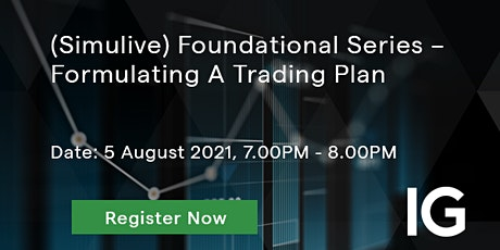 (Simulive) Foundational Series – Formulating A Trading Plan tickets