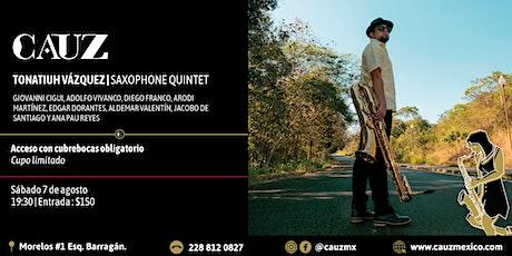 Tonatiuh Vázquez | Saxophone Quintet entradas