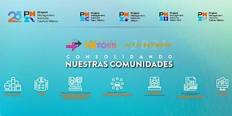 Rumbo al PMTOUR Virtual México 2021:Agosto entradas