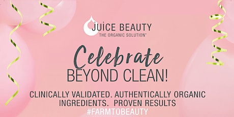 BEYOND CLEAN WITH JUICE BEAUTY tickets